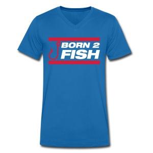 Born to Fish - Mannen bio T-shirt met V-hals van Stanley & Stella