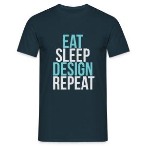 Eat, Sleep, Design, Repeat t-shirt - Men's T-Shirt