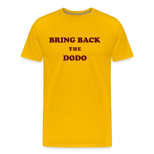 Howlin' Mad Murdock's 'Bring Back the Dodo' shirt - Men's Premium T-Shirt