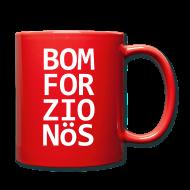 Tassen & Zubehör ~ Tasse einfarbig ~ Bomforzionös (Mug)