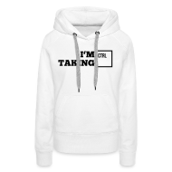 i_am_taking_control1_1f Pullover & Hoodies