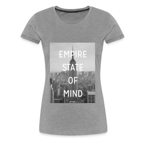 Empire state of mind - T-shirt Premium Femme