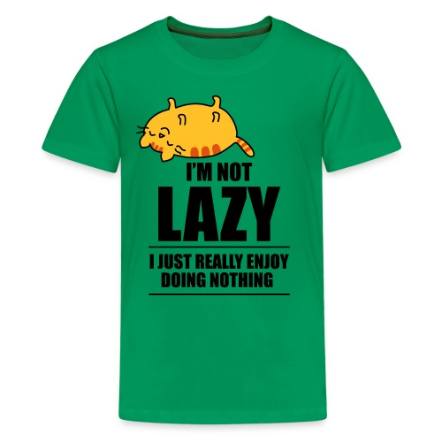 I am not lazy - Premium-T-shirt tonåring