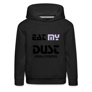 eat my dust - Pull à capuche Premium Enfant