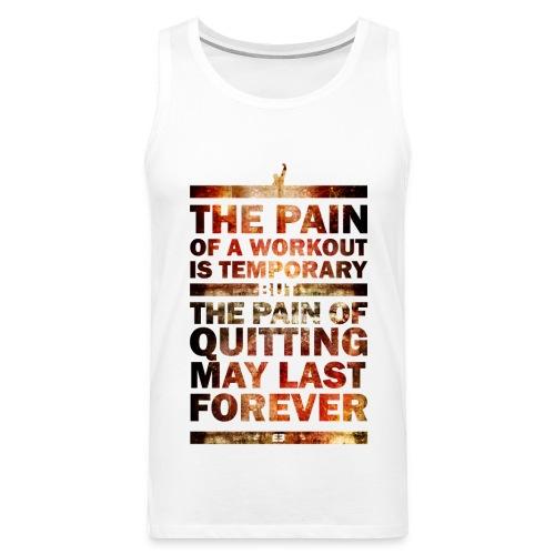 The Pain of Quitting  V1 - Männer Premium Tank Top