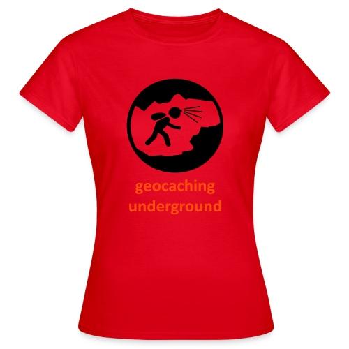 geocaching underground ladies - Frauen T-Shirt