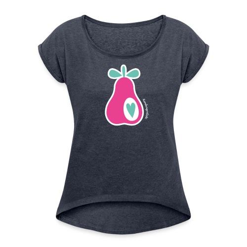 Simply Pears - Frauenshirt - Frauen T-Shirt mit gerollten Ärmeln