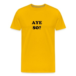 Aye So? tap - Men's Premium T-Shirt