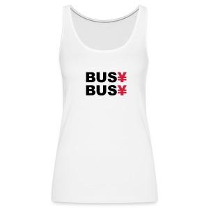 BUSY BUSYLady - Frauen Premium Tank Top