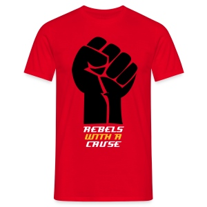 Rebels with a Cause - Men's T-Shirt