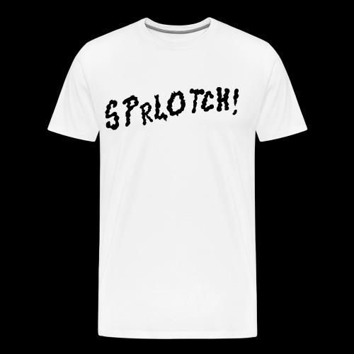Sprlotch! - Mannen Premium T-shirt