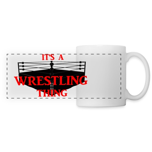 Tasse It's a wrestling thing - Panoramatasse