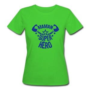 Camiseta mujer. Super Mama - Camiseta ecológica mujer