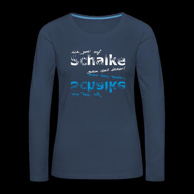 """Frauen Premium Langarmshirt """"Ich geh' auf Schalke"""" - navi"""