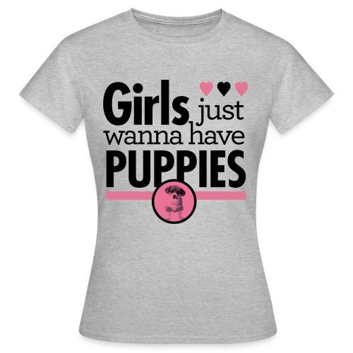 Girls Just Wanna Have Puppies Grey  - Frauen T-Shirt