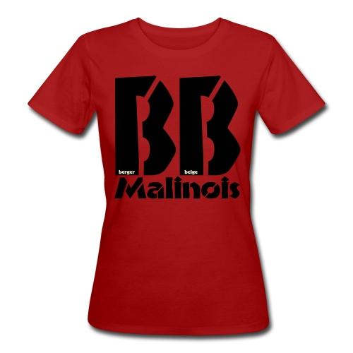 bb malinois - T-shirt bio Femme