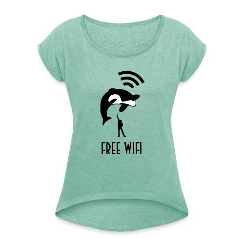 Free Wifi vrouwen opgerolde mouwen - Vrouwen T-shirt met opgerolde mouwen