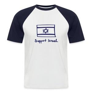 Support Israel. - Männer Baseball-T-Shirt