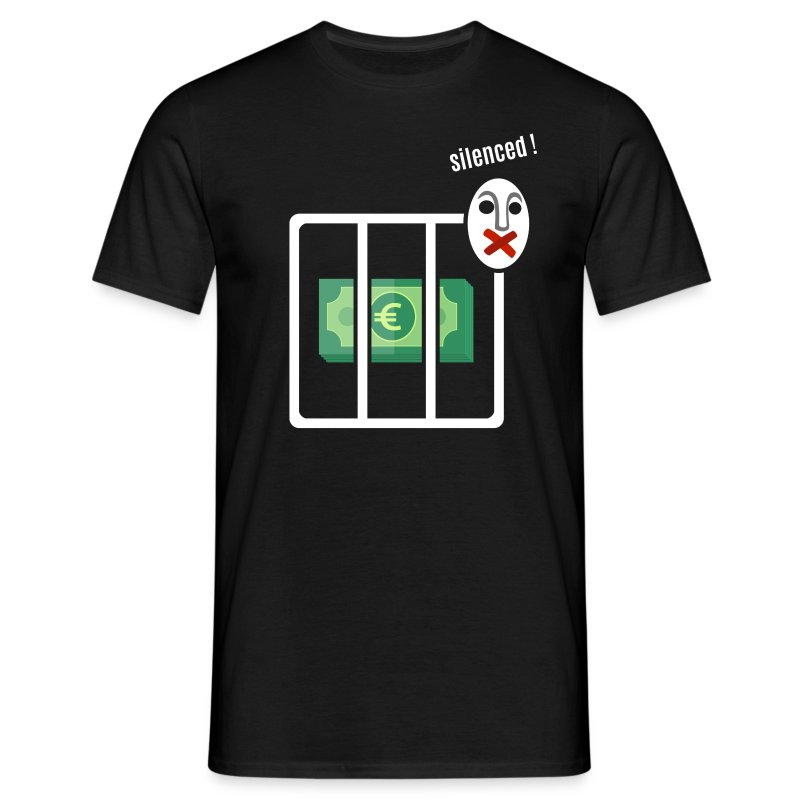 Money silenced - Men's T-Shirt