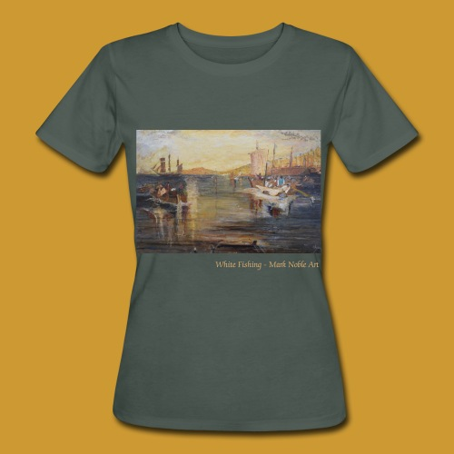 White Fishing - Mark Noble Art - Women's Organic T-Shirt