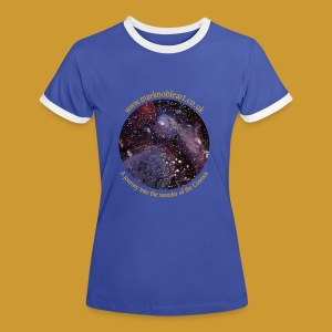 Journey into the Cosmos - Exhibition 2016 - Women's Ringer T-Shirt
