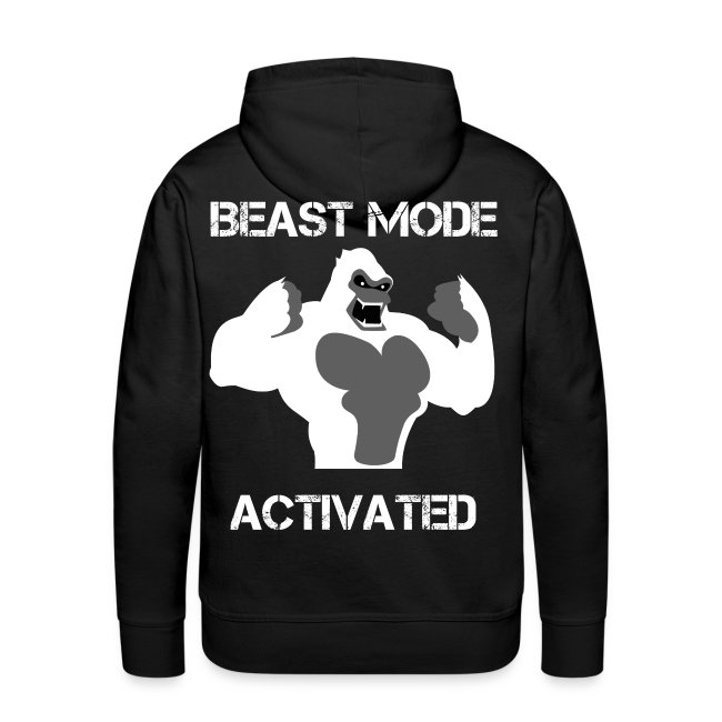 Beast mode activated hoodie