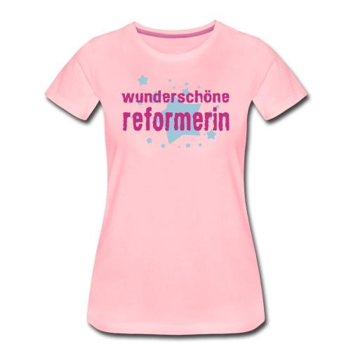 wunderschöne reformerin - Frauen Premium T-Shirt