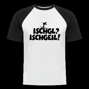 Ischgl Ischgeil Skifahrer Baseball T-Shirt - Männer Baseball-T-Shirt