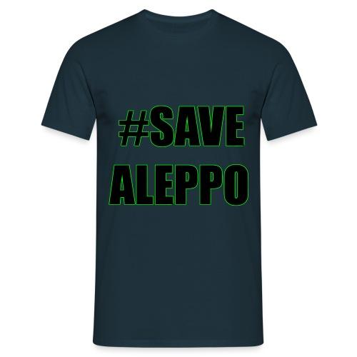 #SaveAleppo -Save Aleppo Shirt - Männer T-Shirt