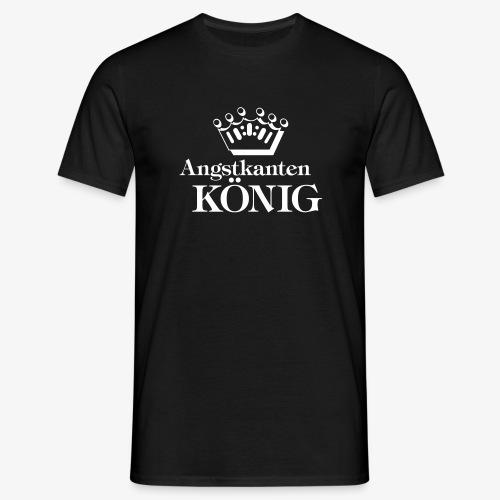 Angstkantenkönig - Männer T-Shirt