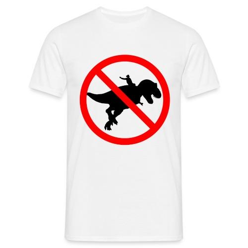 No riding Dinosaurs - Camiseta hombre
