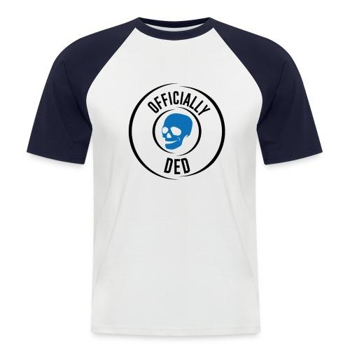 Officially Ded tee - Men's Baseball T-Shirt