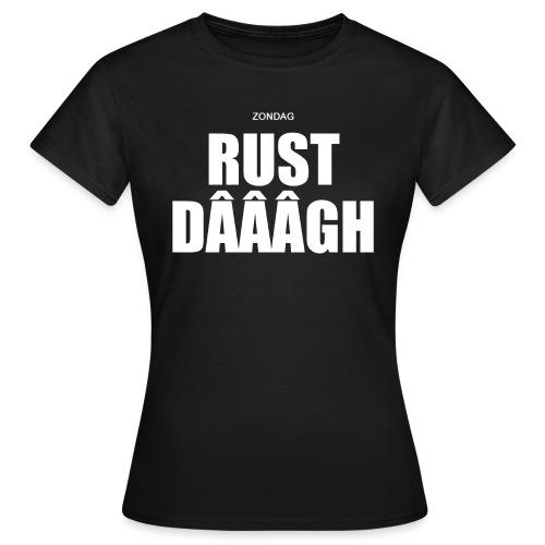ZONDAGRUSTDAG SHIRT VROUWEN (VERSIE1) - Vrouwen T-shirt