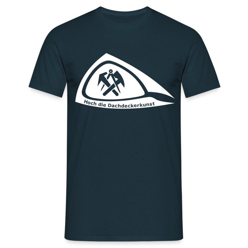 Hoch die dachdeckerkunst  Hoch die Dachdeckerkunst T-Shirt | RD-Shirts