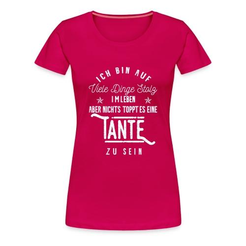 Stolz, eine Tante zu sein! - Frauen Premium T-Shirt