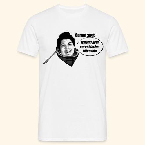 Ich will kein europäischer Idiot sein Shirt - Männer T-Shirt
