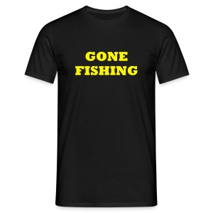 gone fishing - Men's T-Shirt