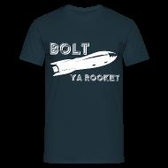 T-Shirts ~ Men's T-Shirt ~ Bolt Ya Rocket