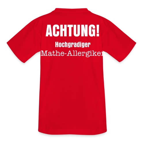 Mathe-allergiker-t-shirt - Teenager T-Shirt