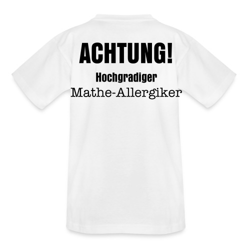 Mathe-allergiker-t-shirt, weiß - Teenager T-Shirt
