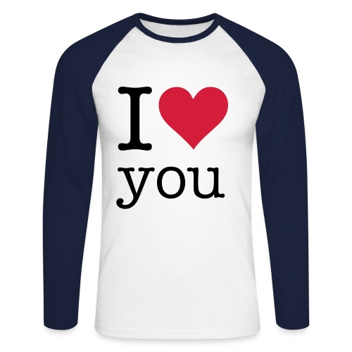 i love you - T-shirt baseball manches longues Homme