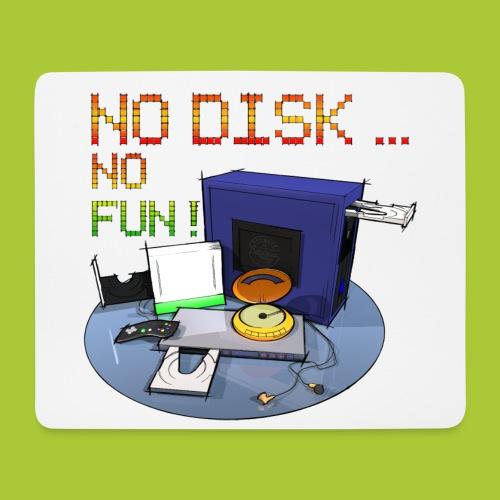 No Disk - No Fun - DIGITAL - Mousepad (Querformat)
