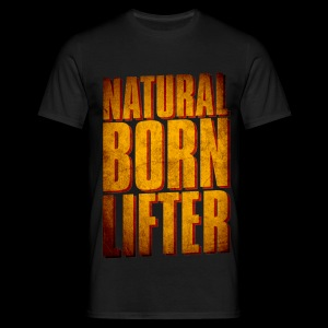 Natural Born Lifter - T-shirt Homme