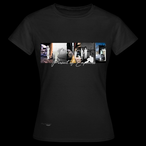 PURSUIT OF EMPTINESS - Frauen T-Shirt