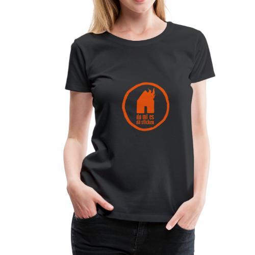 do mi es dä sticken! - Frauen Premium T-Shirt