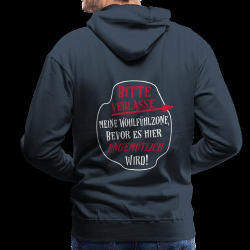 Lustige Wohlfühlzone Sprüche Hoodie - Männer Premium Hoodie