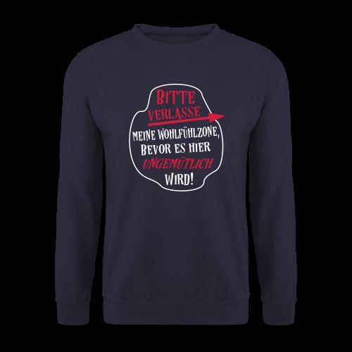 Lustige Wohlfühlzone Sprüche Pullover - Männer Pullover