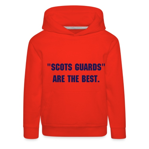 Scots are the best - Kids' Premium Hoodie