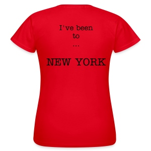 I've been to New York, woman - Women's T-Shirt