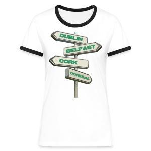 Dublin Belfast Cork & Donegal - Women's Ringer T-Shirt